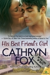 His Best Friend's Girl (In The Line Of Duty, #5)