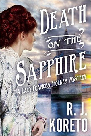 Death on the Sapphire (Lady Frances Ffolkes #1)