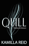 Quill (The Bone Grit Historeum, #2)
