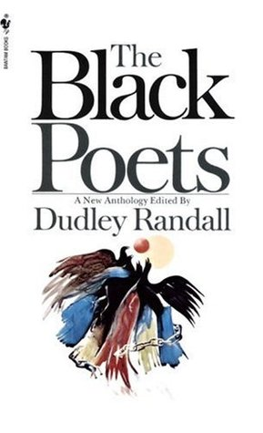 The Black Poets by Dudley Randall