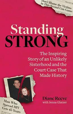 Standing Strong: An Unlikely Sisterhood and the Court Case That Made History
