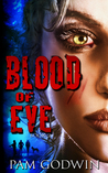 Blood of Eve (Trilogy of Eve, #2)