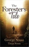 The Forester's Tale