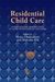 Residential Child Care: Int...