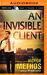Invisible Client, An