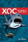XOC: Journey of a Great White: N/A