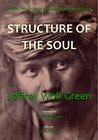 Jeffrey Wolf Green Evolutionary Astrology: Structure of the Soul