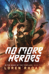 No More Heroes (In the Wake of the Templars trilogy, #3)
