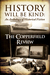 History Will Be Kind: An Anthology of Historical Fiction
