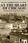 At the Heart of Chicago (Chicago Stories #3)