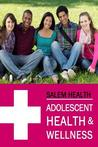 Salem Health: Teen Health: 3 Volume Set - Print Purchase Includes Free Online Access