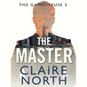 The Master (Gamehouse, #3)