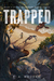 Trapped by S.A. Bodeen