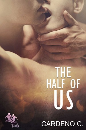Audio Review: The Half of Us (Family Collection #4) by Cardeno C.