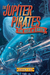 The Rise of Earth (The Jupiter Pirates #3)