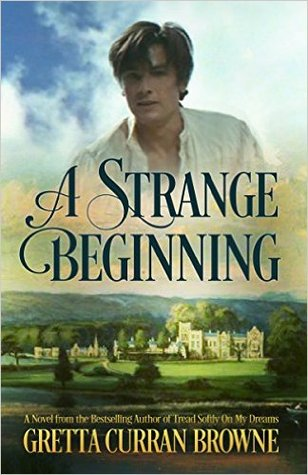 A STRANGE BEGINNING: A Novel (Byron #1)
