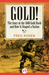 Gold!: The Story of the 1848 Gold Rush and How It Shaped a Nation