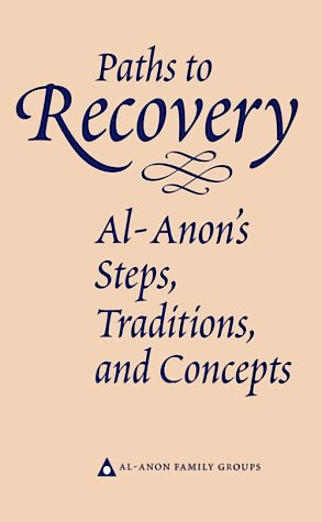 Paths to Recovery by Al-Anon Family Group
