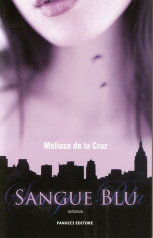 Sangue blu by Melissa de la Cruz