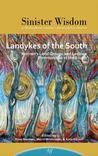 Landykes of the South: Women's Land Groups and Lesbian Communities in the South (Sinister Wisdom 98)