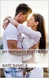 My Brother's Best Friend (Crazy in Love Book 1)