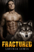 Fractured by Lavinia Lewis
