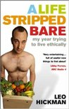 A Life Stripped Bare: My Year Trying to Live Ethically