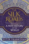 The Silk Roads A ...
