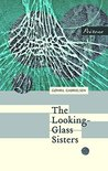 The Looking-Glass Sisters (Chance Encounter Series)