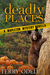 Deadly Places (Mapleton Mystery #4.5)