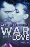 War With Love (Young Assassins, #2)