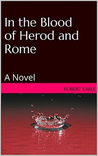 In the Blood of Herod and Rome