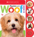 Woof! (Scholastic Early Learners: Noisy Playful Pets)