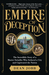 Empire of Deception: Greed, Gullibility, and a Brazen Swindler in Jazz Age Chicago