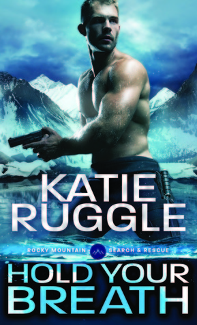 Hold Your Breath (Search and Rescue, #1)