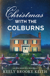 Christmas with the Colburns by Keely Brooke Keith