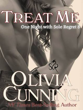 Treat Me (One Night with Sole Regret, #8)