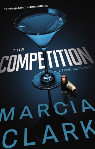 The Competition (Rachel Knight #4) - Marcia Clark