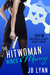 The Hitwoman Hires a Manny (Confessions of a Slightly Neurotic Hitwoman, #11)
