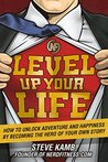 Level Up Your Lif...