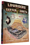 Lowriders to the Center of the Earth (Book 2)