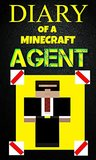 Minecraft: Diary of a Minecraft Agent Book 1: The Cosmic Cube Saga - The Mystery Land (An Unofficial Minecraft Book)