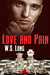 Love and Pain (Love and Murder, #2)