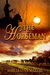 The Horseman by Marcia Lynn McClure