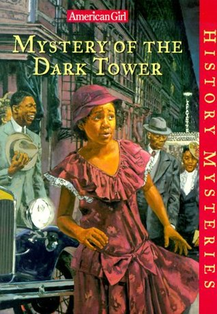 Mystery of the Dark Tower by Evelyn Coleman