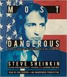 Most Dangerous: Daniel Ellsberg and the Secret History of the Vietnam War