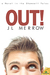 Out! (Shamwell Tales, #3)