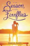 Cover of A Season for Fireflies