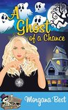 A Ghost of a Chance (Witch Woods Funeral Home, #1)