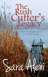 The Rush Cutter's Legacy (The Greek Village Collection Book 15)
